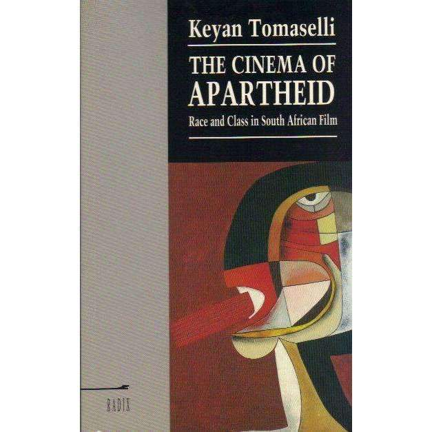 Bookdealers:Cinema of Apartheid Race and Class In Sout | Keyan Tomaselli