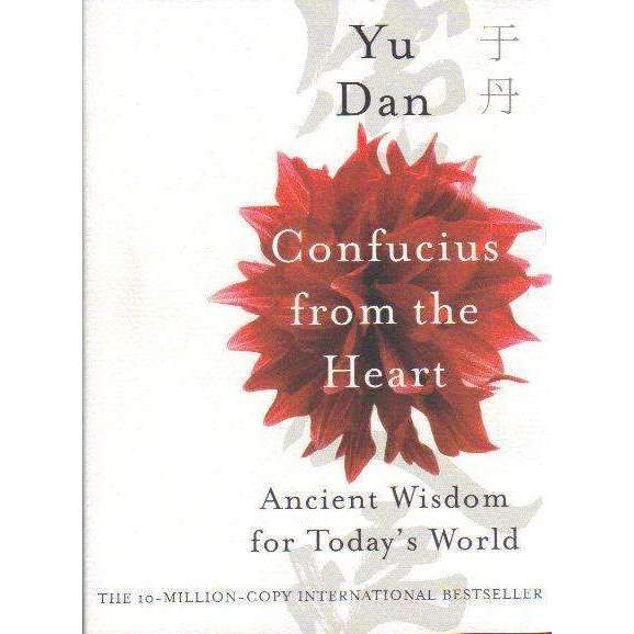 Bookdealers:Confucius from the Heart: Ancient Wisdom for Today's World | Yu Dan
