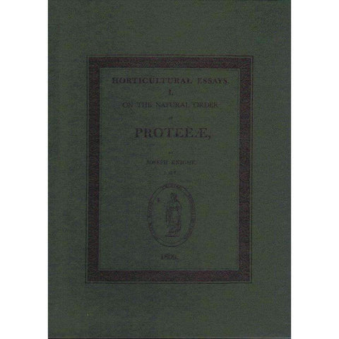 Cultivation of the Plants Belonging to the Natural Order Proteeae (Ltd Ed. 45/300, Signed by J.P Rourke)| Joseph Knight