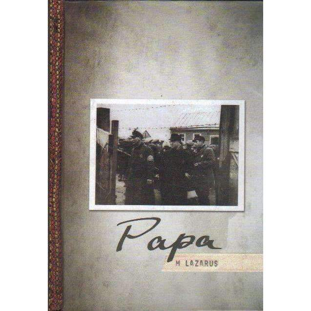 Bookdealers:Papa (With Author's Inscription) | M. Lazarus