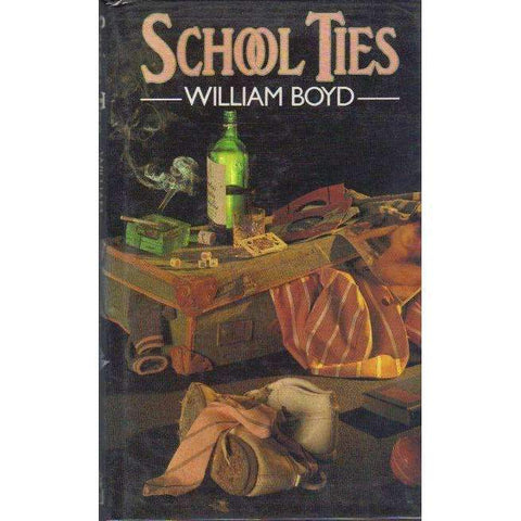 School Ties (First Edition) | William Boyd