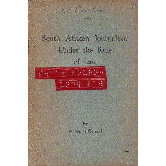 Bookdealers:South African Journalism Under the Rule of Law | E.M. O'Dowd