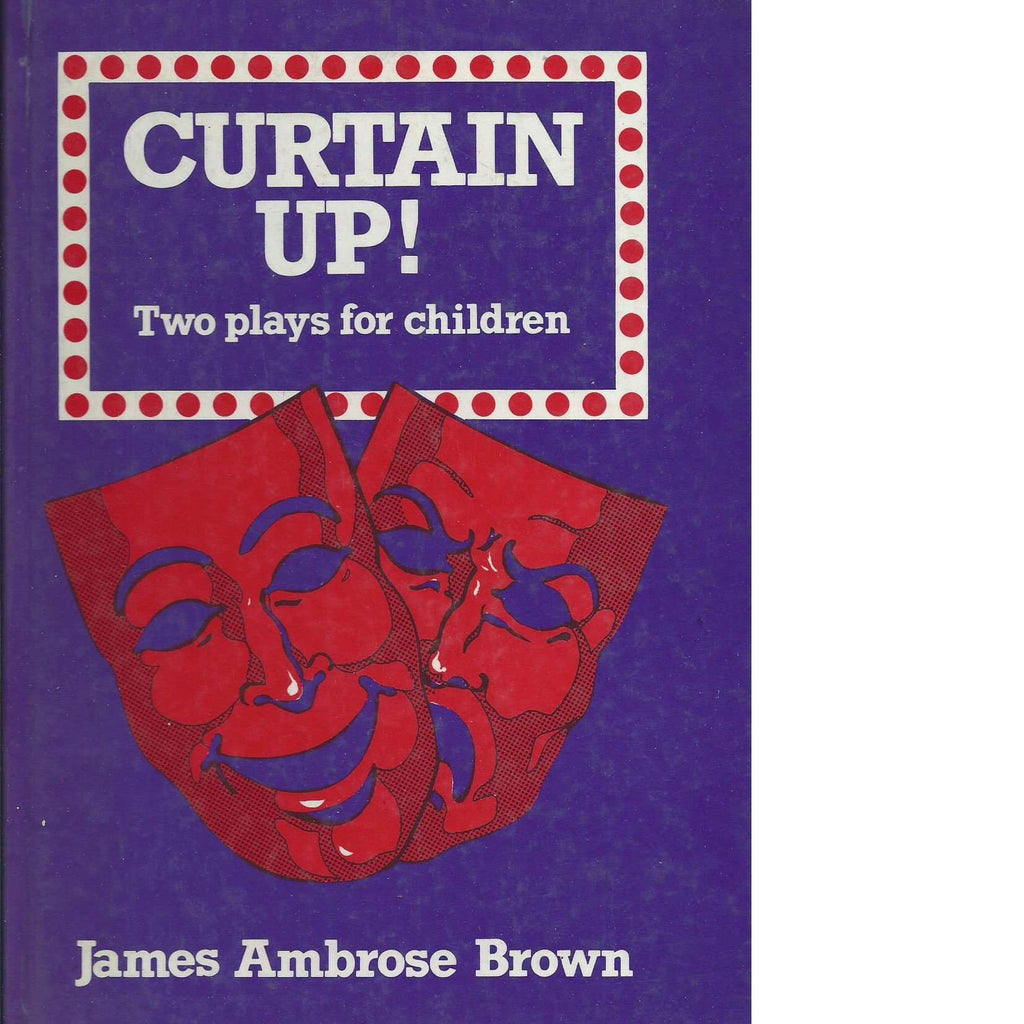 Bookdealers:Curtain Up! Two Plays For Children