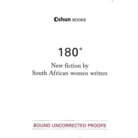 180: New Fiction by South African Women Writers (Uncorrected Proof Copy)