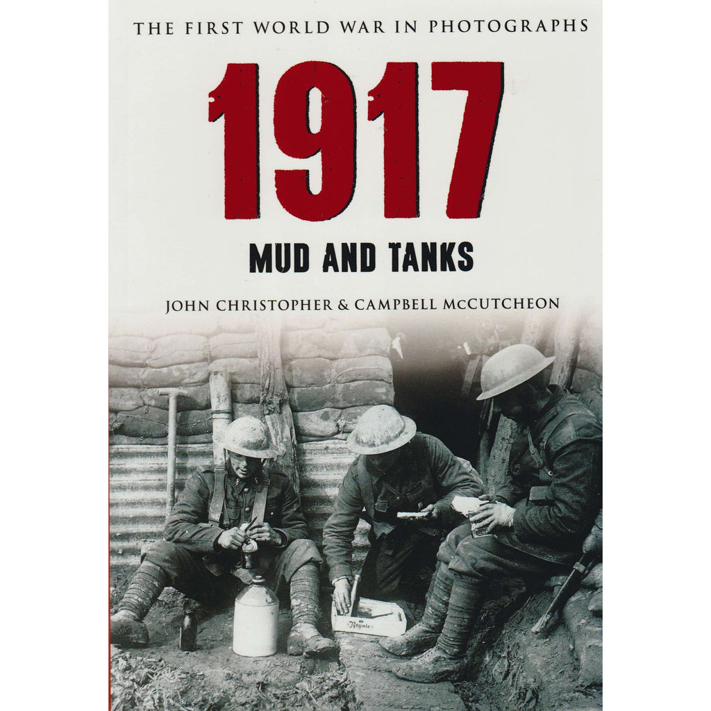 Bookdealers:1917 The First World War in Photographs | John Christopher & Campbell McCutcheon