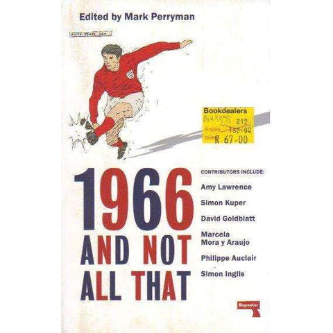 1966 And Not All That | Editor: Mark Perryman