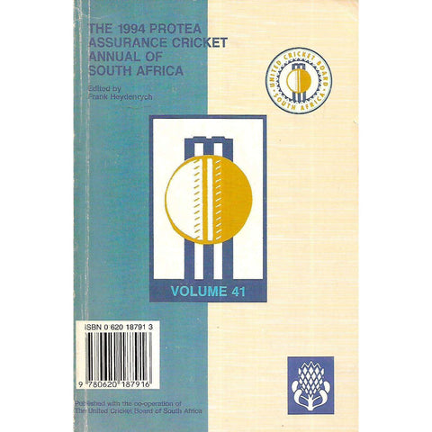 1994 Protea Assurance Cricket Annual of South Africa (Vol. 41) | Frank Heydenrych (Ed.)