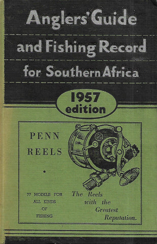 Anglers' Guide and Fishing Record for Southern Africa (1957 Edition)