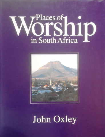 Places of Worship in South Africa (Inscribed by Author) | John Oxley