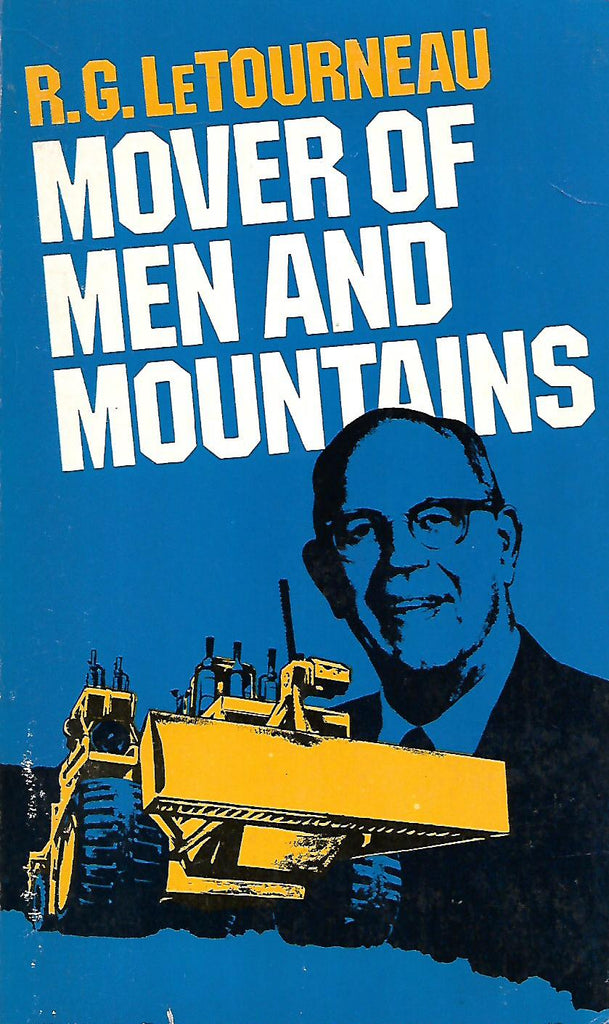Mover of Men and Mountains (An Autobiography) | R. G. LeTourneau