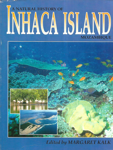 A Natural History of Inhaca Island, Mozambique | Margaret Kalk (Ed.)