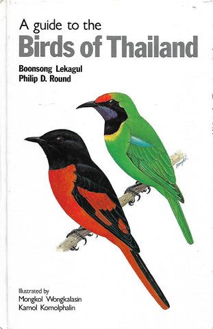 A Guide to the Birds of Thailand | Boonsong Lekagul & Philip D. Round