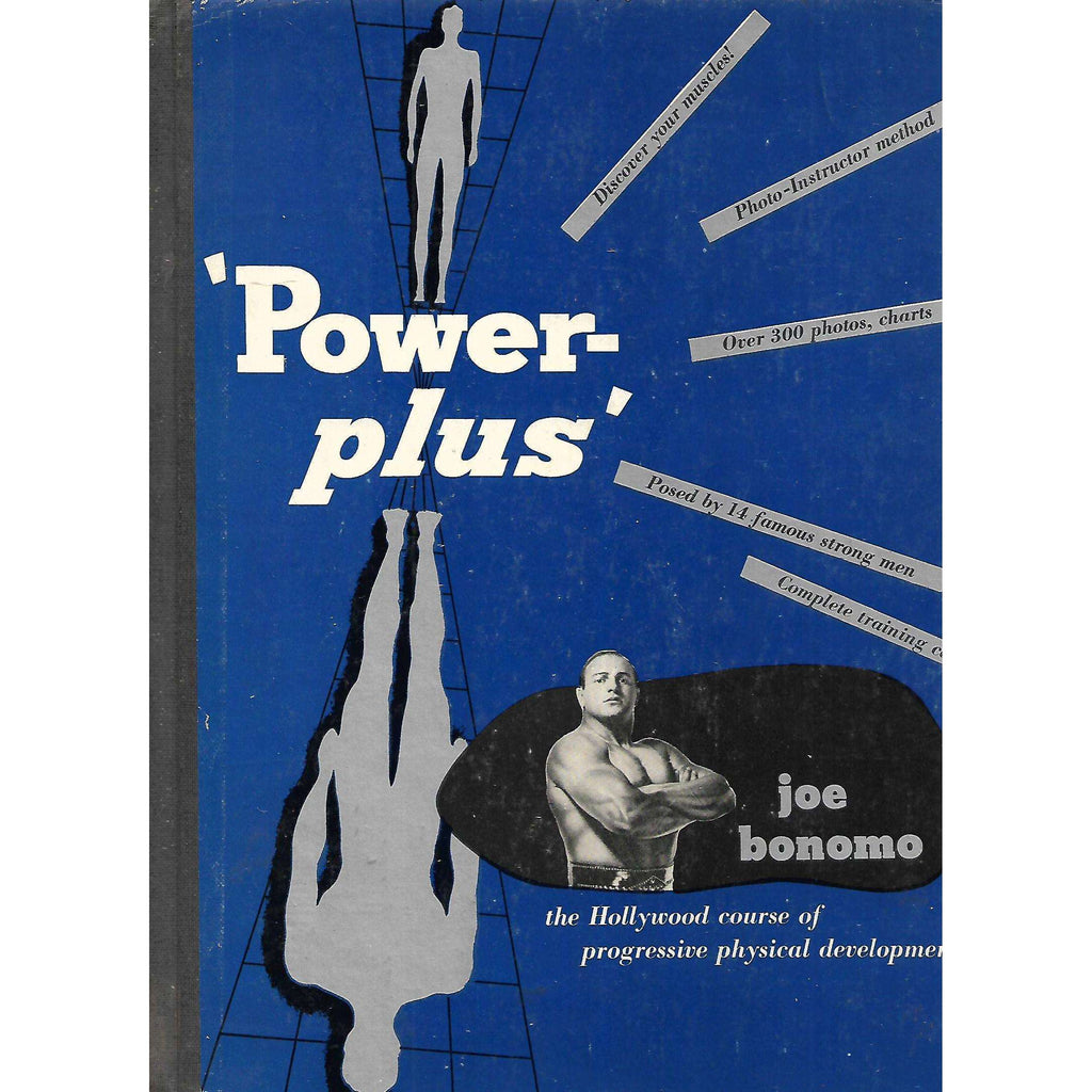 Bookdealers:Power-Plus: The Hollywood Course of Progressive Physical Development | Joe Bonomo