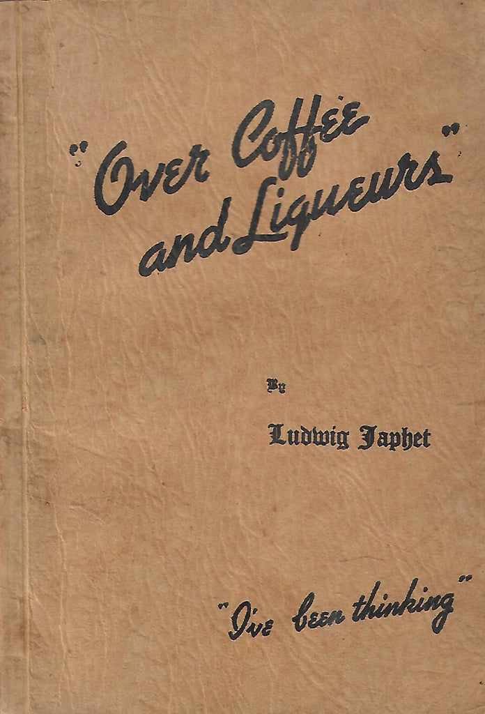 """Over Coffee and Liquers"" (Inscribed by Author) 