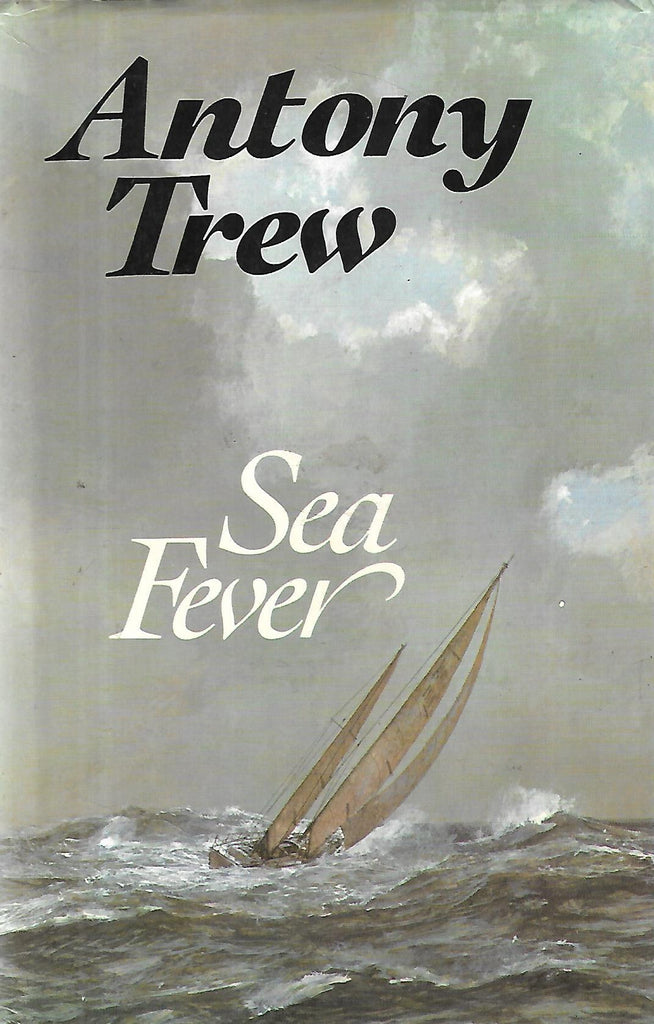 Sea Fever (First Edition, 1980) | Anthony Trew
