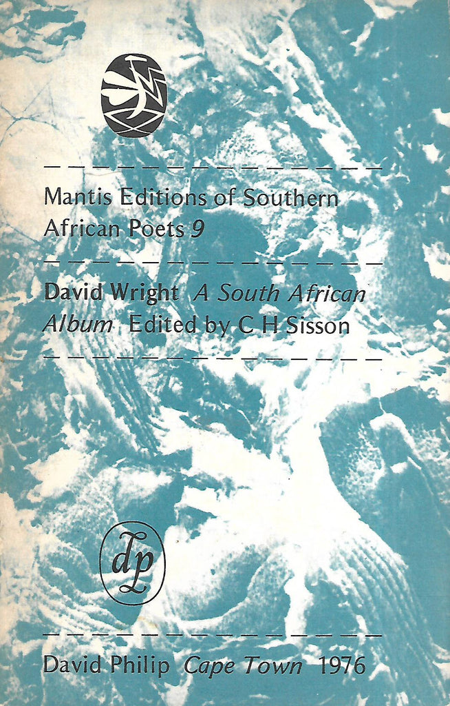 A South African Album (Mantis Editions of Southern African Poets No. 9) | David Wright