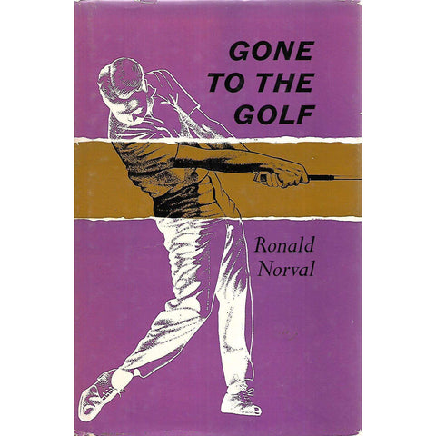 Gone to the Golf | Ronald Norval