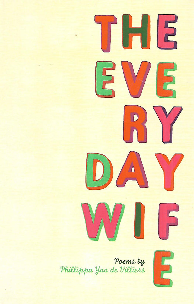 The Everyday Wife (Inscribed by Author) | Phillippa Yaa de Villiers