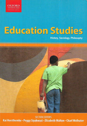 Education Studies: History, Sociology, Philosophy | Kai Horsthemke, et al. (Ed.)
