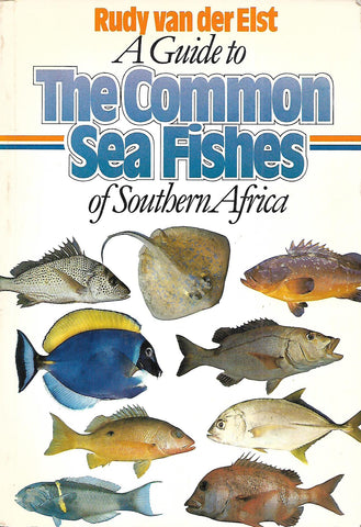 A Guide to the Common Sea Fishes of Southern Africa | Rudy van der Elst