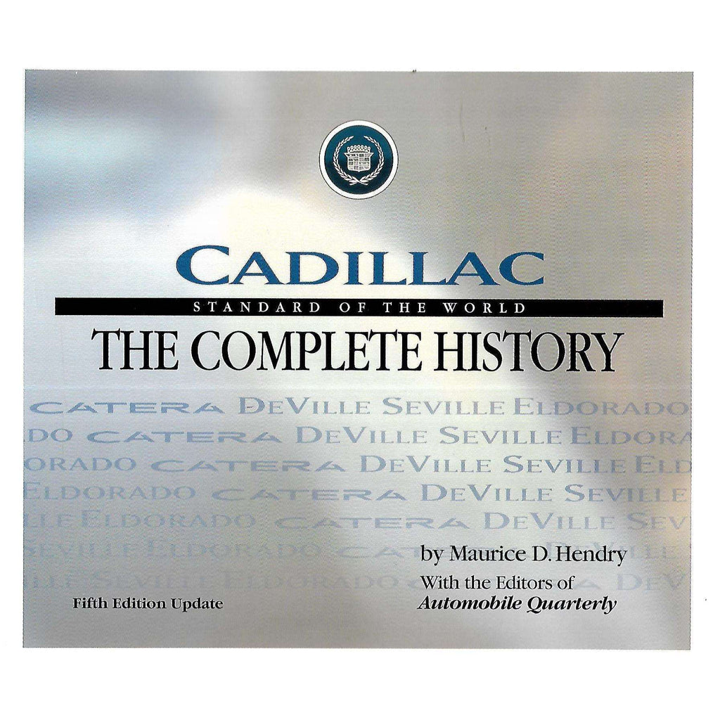 Bookdealers:Cadillac, Standard of the World: The Complete History | Maurice D. Hendry