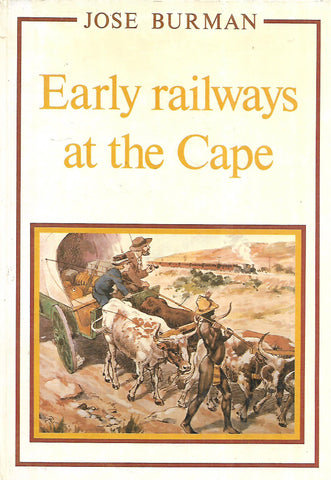 Early Railways at the Cape | Jose Buurman