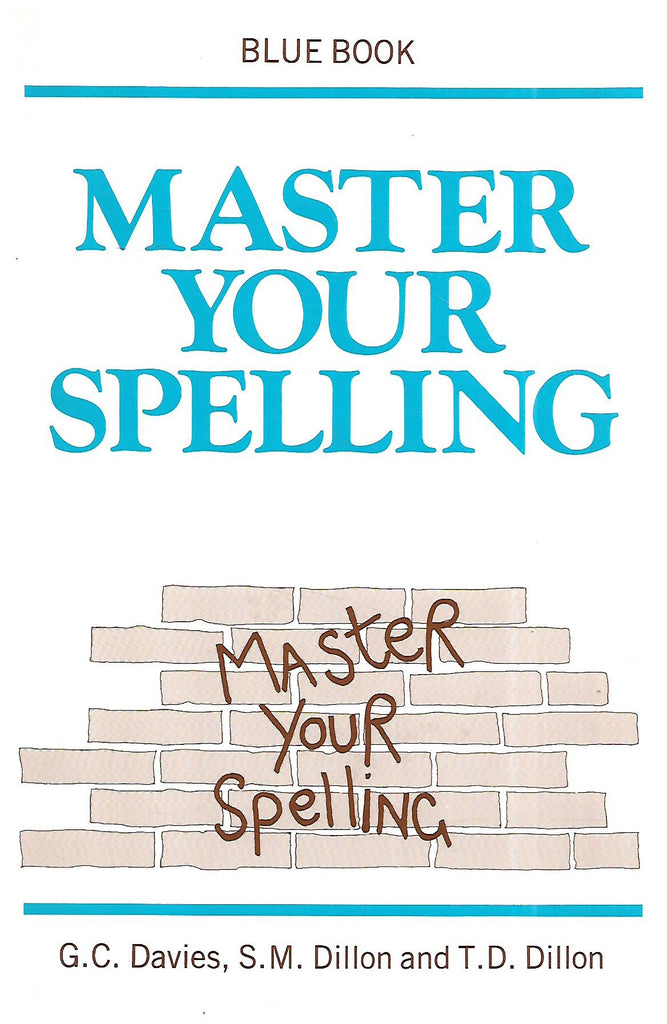 Master Your Spelling (Blue Book) | G. C. Davies, et al.