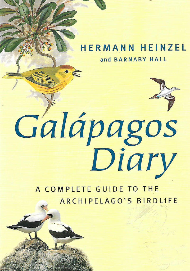 Galapagos Dairy: A Complete Guide to the Archipelago's Birdlife | Hermann Heinzel & Barnaby Hall