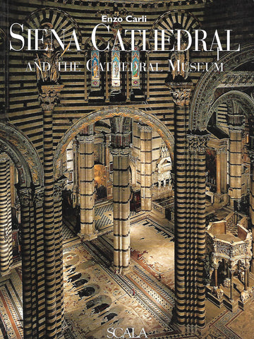 Siena Cathedral and the Cathedral Museum | Enzo Carli