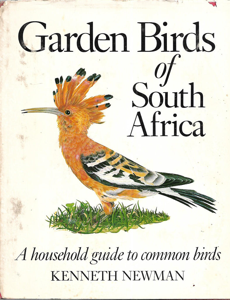 Garden Birds of South Africa: A Household Guide to Common Birds | Kenneth Newman