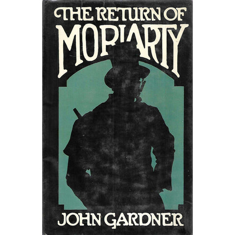 The Return of Moriarty (First Edition) | John Gardner