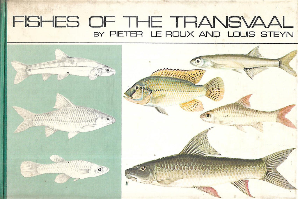 Fishes of the Transvaal | Pieter le Roux & Louis Steyn