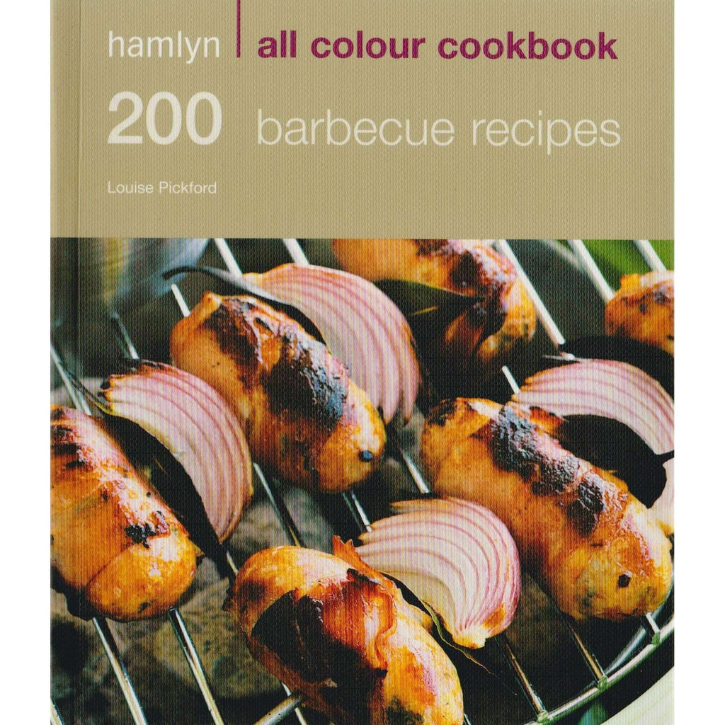 Bookdealers:200 Barbecue Recipes | Louise Pickford