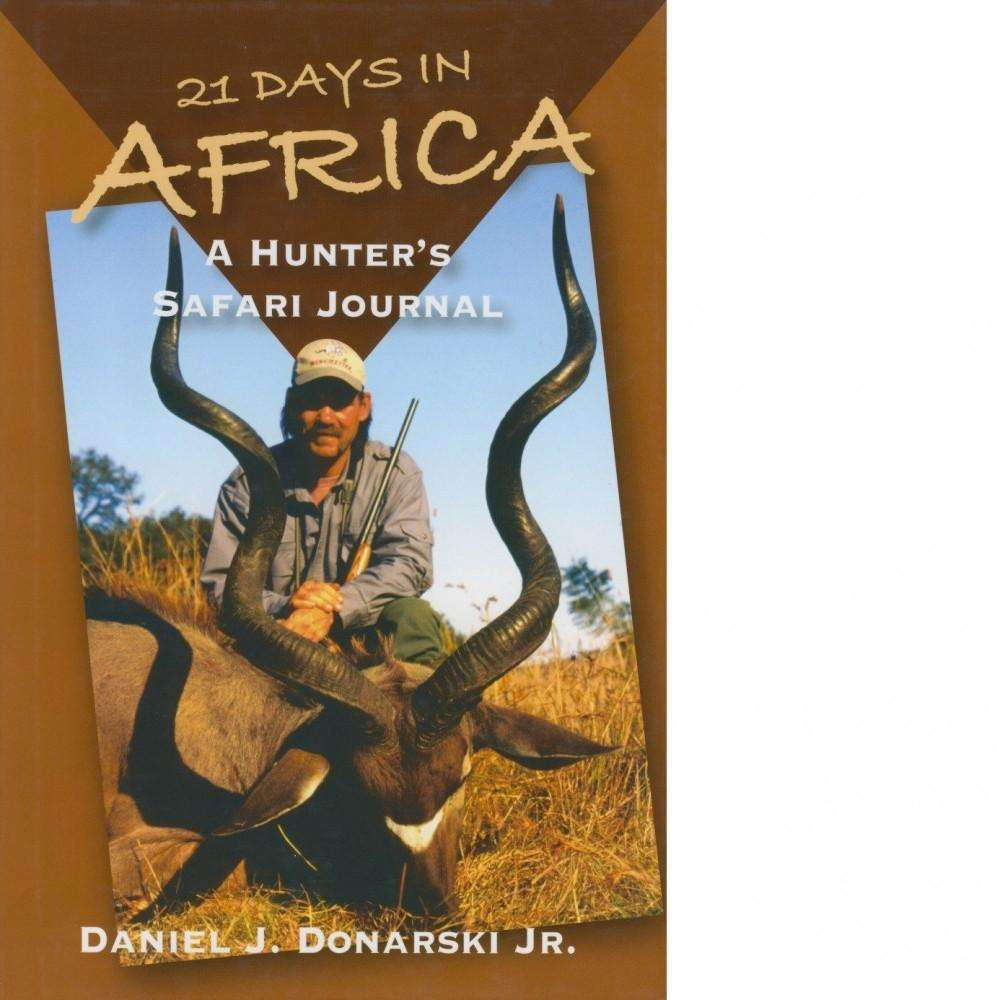 Bookdealers:21 Days in Africa | Daniel J. Donarski Jr.