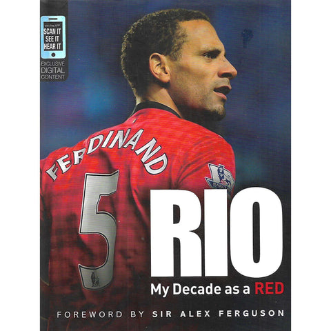 Rio: My Decade as a Red | Rio Ferdinand