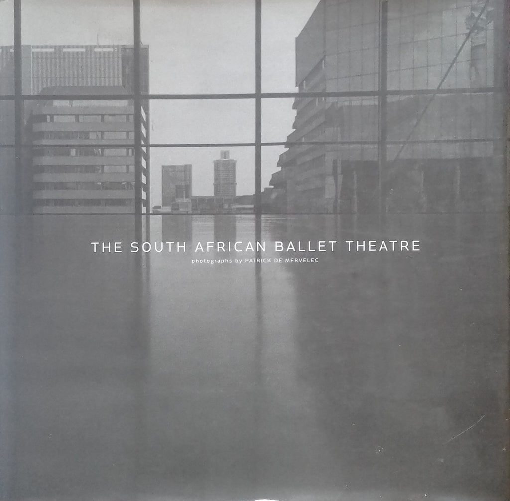 The South African Ballet Theatre: Photographs by Patrick de Mervelec