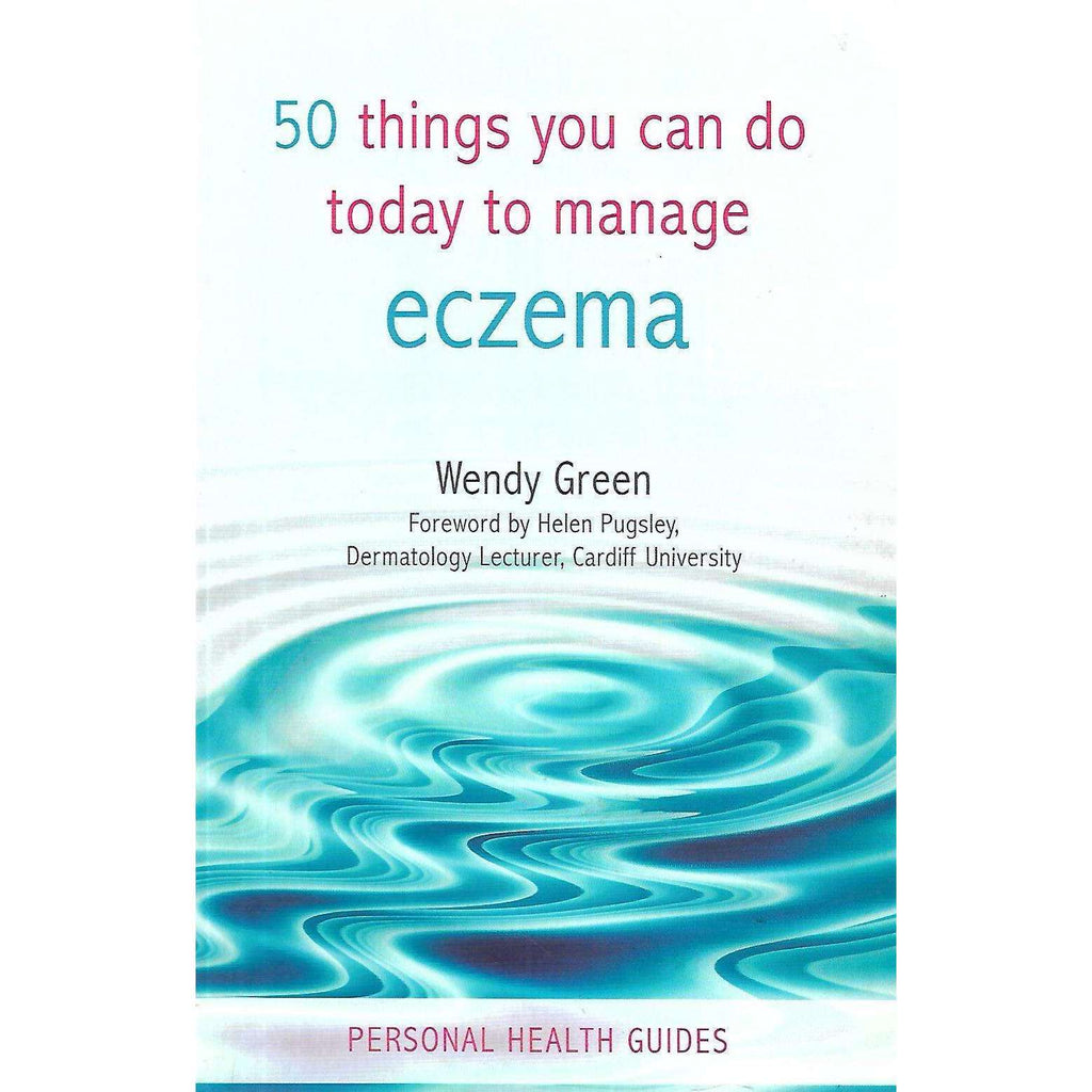 Bookdealers:50 Things You Can Do Today to Manage Eczema | Wendy Green