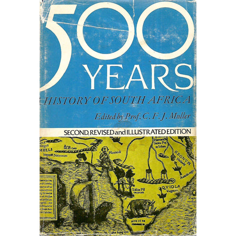 500 Years: History of South Africa | C. F. J. Muller (Ed.)