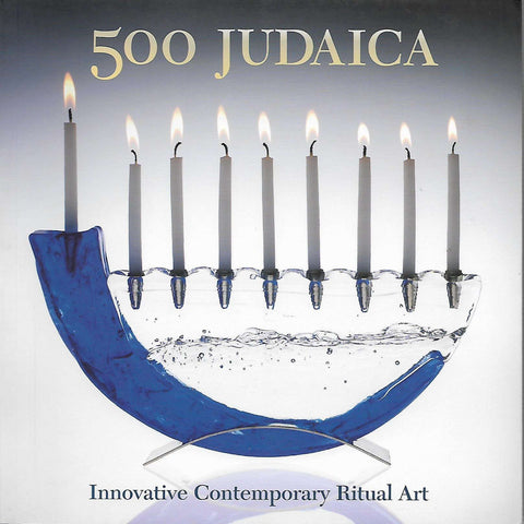 500 Judaica: Innovative Contemporary Ritual Art | Daniel Belasco and  Ray Hemachandra