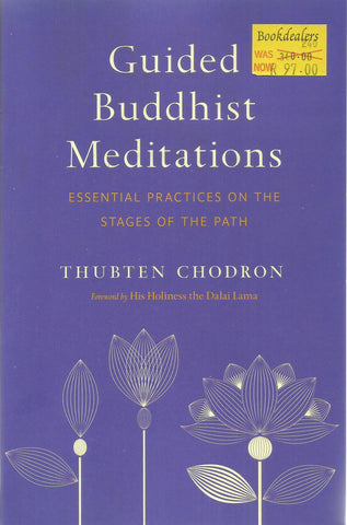 Guided Buddhist Meditations: Essential Practices on the Stages of the Path | Thubten Chodron