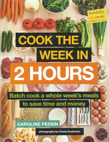 Cook the Week in 2 Hours | Caroline Pessin