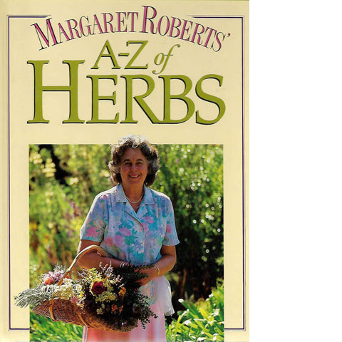 A-Z of Herbs | Margaret Roberts