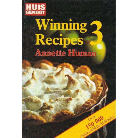 Huisgenoot Winning Recipes 3 | Annette Human