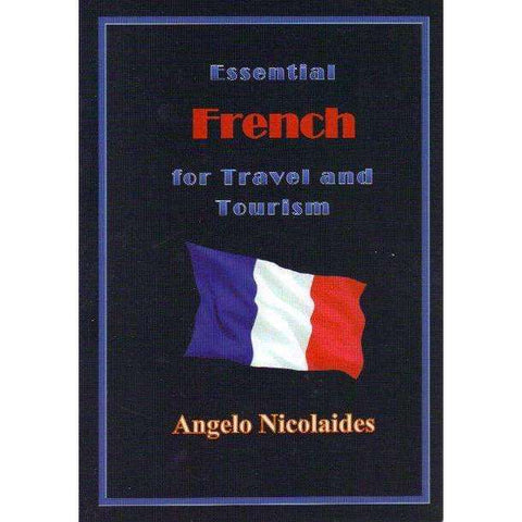 Essential French for Travel and Tourism | Angelo Nicolaides