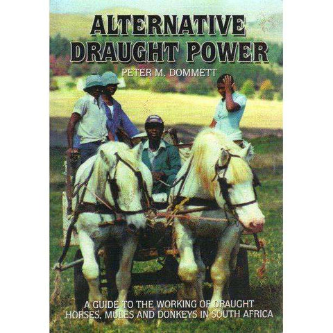 Alternative Draught Power | Peter M. Dommett