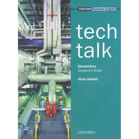 Tech Talk (Oxford Business English) Elementary Student's Book | Vicki Hollett