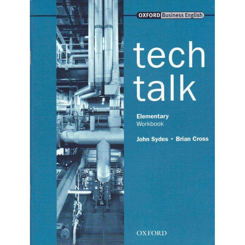 Bookdealers:Tech Talk (Oxford Business English) Elementary Workbook | John Sydes and Brian Cross