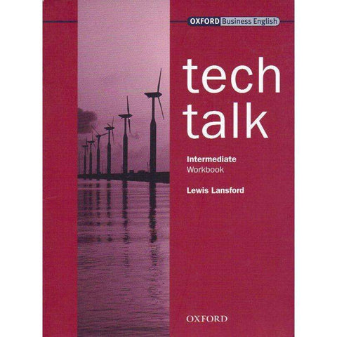 Tech Talk: Intermediate Workbook (Oxford Business English) | Lewis Lansford