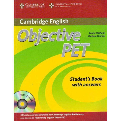 Objective PET: Student's Book With Answers With CD Rom | Louise Hashemi and Barbara Thomas