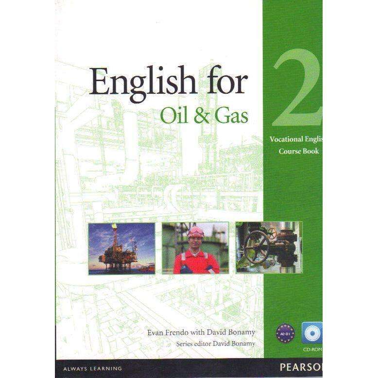 Bookdealers:English for Oil & Gas 2 (With CD Rom) Vocational English Course Book | Evan Frendo With David Bonamy